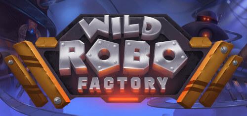 wild robo factory gokkast van yggdrasil