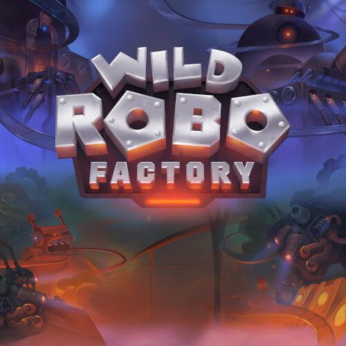 featured wild robo factory